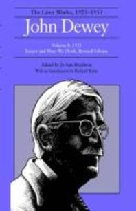 The Later Works of John Dewey, Volume 8