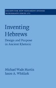 Inventing Hebrews
