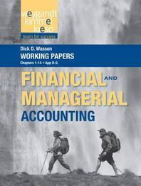 Working Papers, Vol 1, to Accompany Weygandt Financial & Managerial Accounting