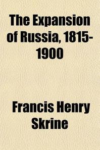 The Expansion of Russia, 1815-1900