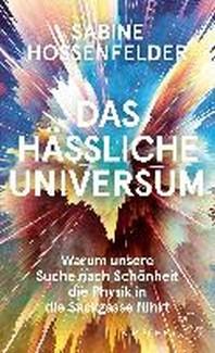 Das haessliche Universum