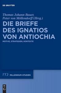 Die Briefe Des Ignatios Von Antiochia