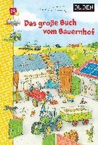 Duden: Das grosse Buch vom Bauernhof