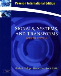 Signals, Systems & Transforms, 4/E