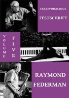 Verbivoracious Festschrift Volume 5