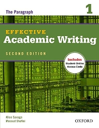 Effective Academic Writing. 1 The Paragragh (with Access code)