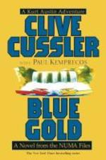 Blue Gold : A Novel from the Numa Files (Numa, 2)