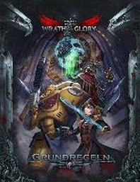 WH40K Wrath & Glory - Regelbuch HC