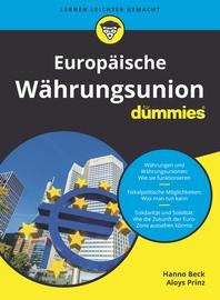 Europaische Wahrungsunion for Dummies