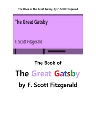 피츠 제럴드의 위대한 개츠비.The Book of The Great Gatsby, by F. Scott Fitzgerald