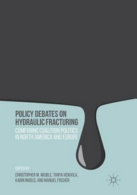 Policy Debates on Hydraulic Fracturing