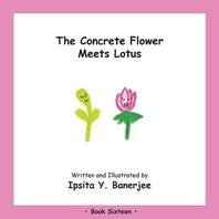 The Concrete Flower Meets Lotus