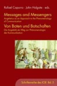 Messages and Messengers - Von Boten und Botschaften