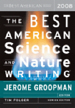 Best American Science and Nature Writing 2008