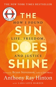 The Sun Does Shine * Oprah's Book Club Summer 2018 Selection *