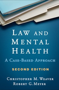 Law and Mental Health, Second Edition