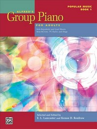 Alfred's Group Piano for Adults -- Popular Music, Bk 1