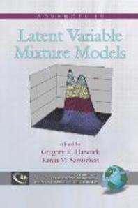Advances in Latent Variable Mixture Models (PB)
