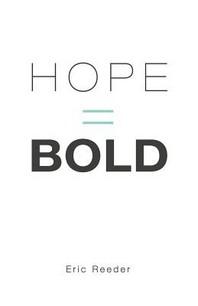 Hope = Bold