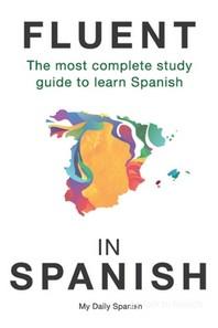Fluent in Spanish