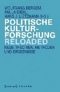 Politische Kulturforschung reloaded