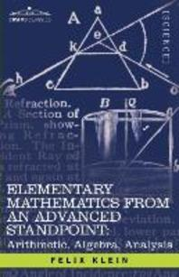 Elementary Mathematics from an Advanced Standpoint