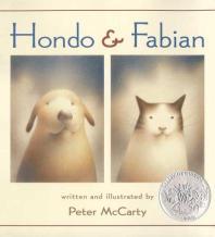 Hondo & Fabian (2003 Caldecott Medal Honor)