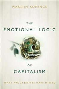 The Emotional Logic of Capitalism