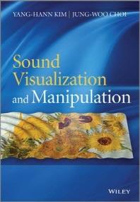 Sound Visualization and Manipulation (Hardcover)