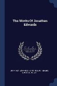 The Works Of Jonathan Edwards