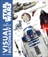Star Wars the Complete Visual Dictionary New Edition