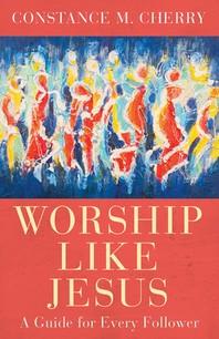 Worship Like Jesus