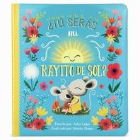 Will You Be My Sunshine? (Spanish)