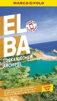 MARCO POLO Reisefuehrer Elba, Toskanischer Archipel