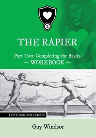 The Rapier Part Two Completing The Basics Workbook