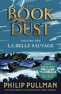 La Belle Sauvage  The Book of Dust Volume One