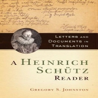 A Heinrich Schutz Reader