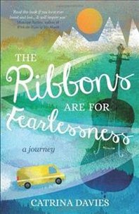Ribbons are for Fearlessness