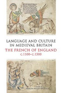 Language and Culture in Medieval Britain