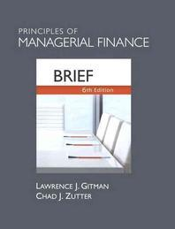 Principles of Managerial Finance, Brief with Access Code