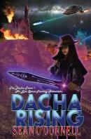 Dacha Rising (An Epic Space Fantasy Adventure)