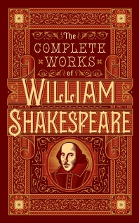 Complete Works of William Shakespeare (Barnes & Noble Collectible Classics: Omnibus Edition)