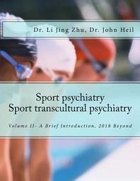 Sport Psychiatry-Sport Transcultural Psychiatry