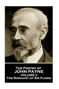 John Payne - The Poetry of John Payne - Volume II