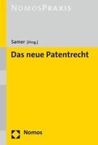 Das neue Patentrecht