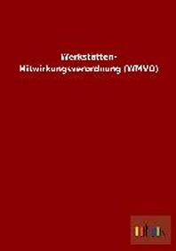 Werkst?tten-Mitwirkungsverordnung (WMVO)