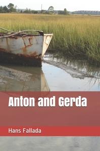 Anton and Gerda