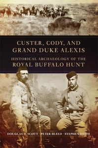 Custer, Cody, and Grand Duke Alexis