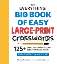 The Everything Big Book of Easy Large-Print Crosswords