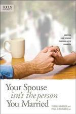 Your Spouse Isn't the Person You Married